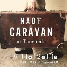 NAOT CARAVAN in Tanemaki;NAOTキャラバン開催